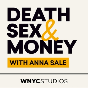 Death, Sex & Money by WNYC Studios