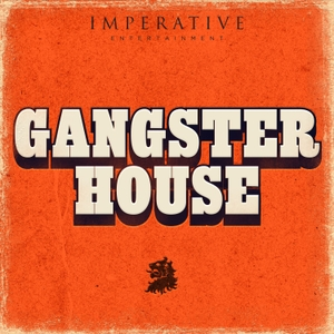 Gangster House by Imperative Entertainment