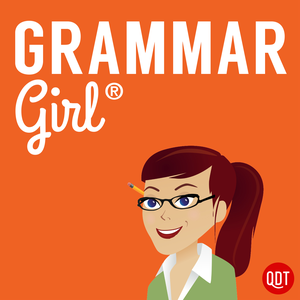 Grammar Girl Quick and Dirty Tips for Better Writing by QuickAndDirtyTips.com