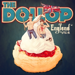 The Dollop - England & UK by Dave Anthony