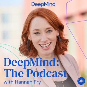 DeepMind: The Podcast by DeepMind