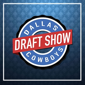 The Draft Show by Dallas Cowboys