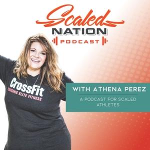 Scaled Nation Podcast by Athena Perez
