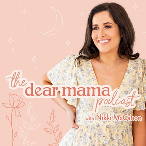 Dear Mama Project by Nikki McCahon