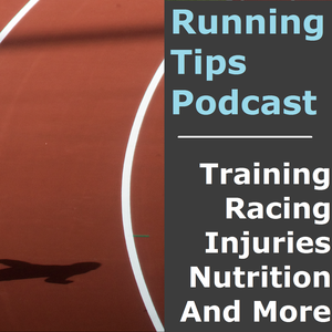 Running Tips Podcast by Casey Moriarty: Health and Fitness Expert