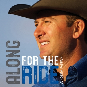 Along For The Ride with Andrea Fappani by Andrea Fappani, NRHA Trainer, Jim Essick, Pacific Range