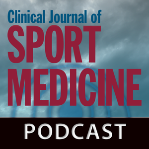 Clinical Journal of Sport Medicine - The Clinical Journal of Sport Medicine Podcast by Unknown