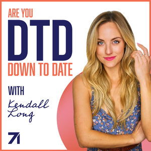 Down to Date with Kendall Long by Studio71