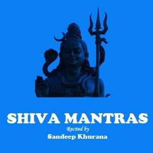 Om Nama Shivaya - Shiva Mantra Chants recited by Sandeep Khurana by Sandeep Khurana