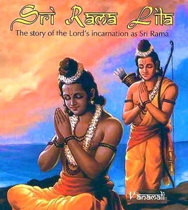 Sri Rama Lila Ramayana by Vanamali Mataji