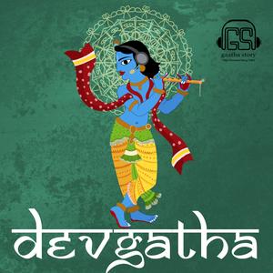 Devgatha: Mythology in a new Avataar by Devgatha: Mythology in a new Avataar