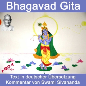 Bhagavad Gita by Swami Sivananda, www.sivanandaonline.org