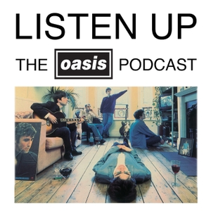 Listen Up - The Oasis Podcast by Oasis