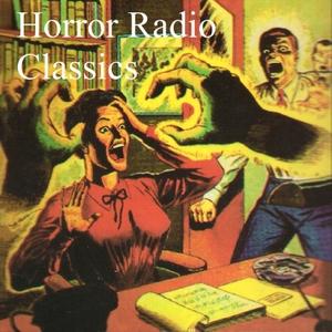 Horror Radio Classics by Elliot D