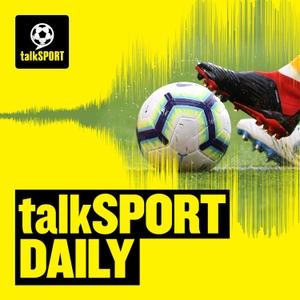 talkSPORT Daily by talkSPORT