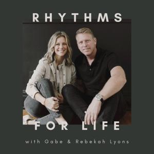 Rhythms for Life by Rebekah Lyons and Gabe Lyons