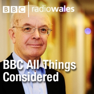 All Things Considered by BBC Radio Wales