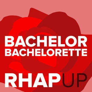 Bachelorette 15 with Hannah Brown RHAP-up: A Reality TV RHAPups Podcast by Bachelor and Bachelorette Experts, Amy & Haley Strong