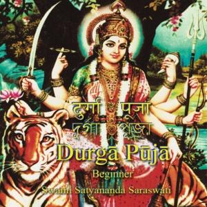 Beginner's Durga Puja by Swami Satyananda Saraswati