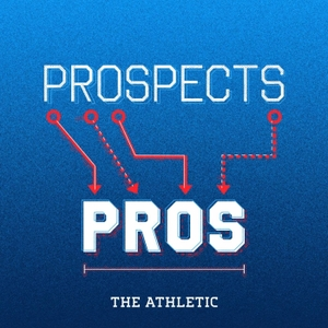 Prospects To Pros with Dane Brugler & Lance Zierlein - a show about the NFL Draft by The Athletic