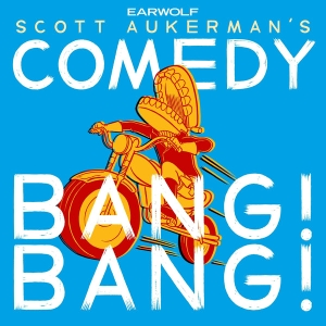 Comedy Bang Bang: The Podcast Podcast