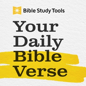 Your Daily Bible Verse by BibleStudyTools Staff