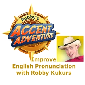Accent Adventure Podcast: Improve English Pronunciation | Learn American English | Learn British English by Accent Adventure Podcast: Improve English Pronunciation | Learn American English | Learn British English