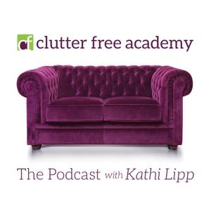 Kathi Lipp's Clutter Free Academy by Kathi Lipp's Clutter Free Academy