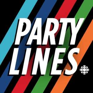 Party Lines by CBC Podcasts