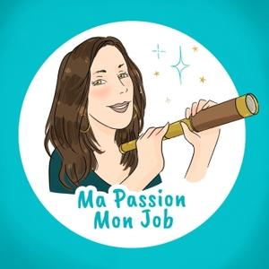 Ma passion Mon job