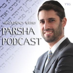 Parsha Podcast with Ari Goldwag by Ari Goldwag