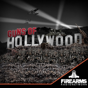 Guns of Hollywood by Firearms Radio Network