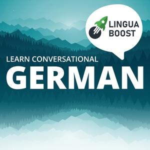 Learn German with LinguaBoost by LinguaBoost
