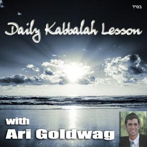 Daily Kabbalah Lesson with Ari Goldwag by Ari Goldwag