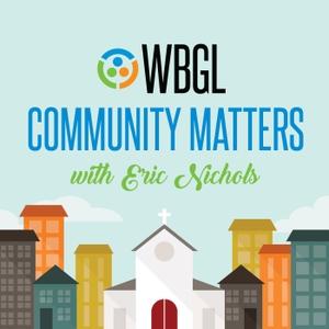 WBGL Community Matters by Eric Nichols