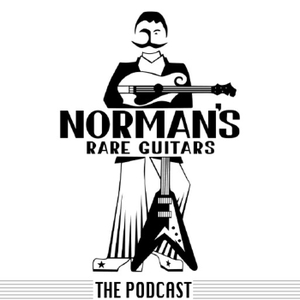 Norman's Rare Guitars, The Podcast by Norman's Rare Guitars