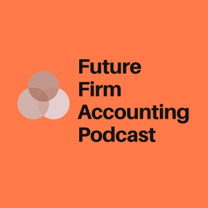 Future Firm Accounting Podcast by Ryan Lazanis