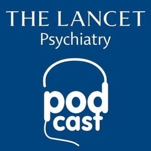Listen to The Lancet Psychiatry by The Lancet Psychiatry