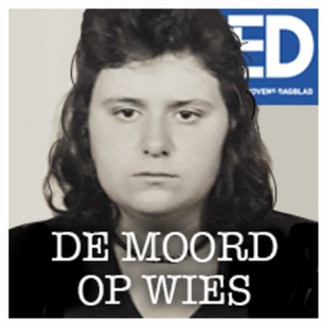De moord op Wies by BN DeStem / ED / BD