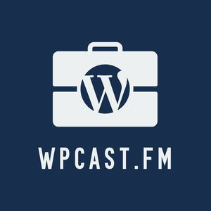 WPcast.fm - The Professional WordPress Podcast