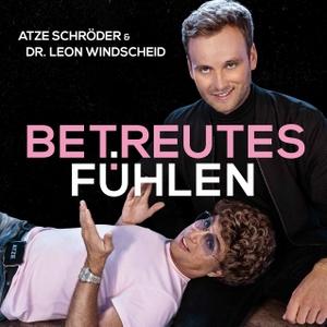 Betreutes Fühlen by Atze Schröder & Leon Windscheid
