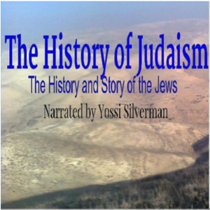 The History of Judaism: The History and Story of the Jews by Yossi Silverman