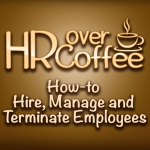 HR Over Coffee by HR 360, Inc. by HR 360, Inc.