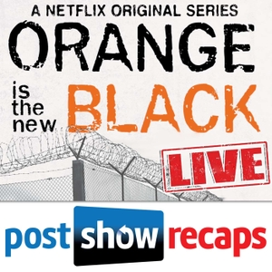 Orange Is the New Black: LIVE | Post Show Recap of the Netflix series by Orange is the New Black Season 2 recaps of the Netflix Orignal series hosted by Jessica Liese & Taylor Cotter