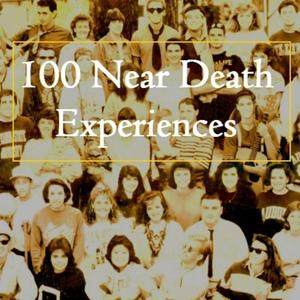 100 Near Death Experiences by Patrick Bolan