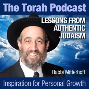 The Torah Podcast - Authentic Judaism by Rabbi Mitterhoff
