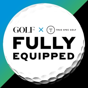 GOLF's Fully Equipped by GOLF.com