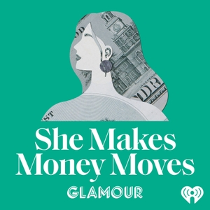 She Makes Money Moves by Glamour & Condé Nast