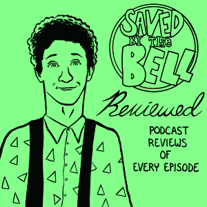 Saved by the Bell Reviewed by SbtB Reviewed