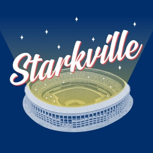 Starkville with Jayson Stark and Doug Glanville by The Athletic